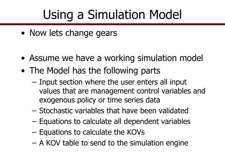 Using a Simulation Model
