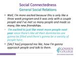 social connectedness general social relations