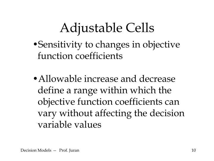 Adjustable Cells
