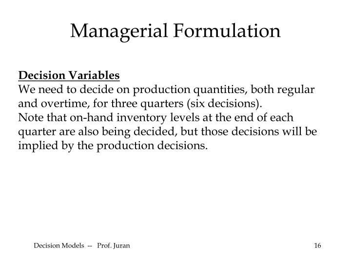 Managerial Formulation