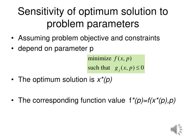 Sensitivity of optimum solution to problem parameters