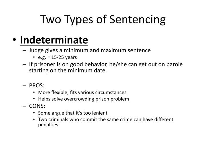 Two Types of Sentencing