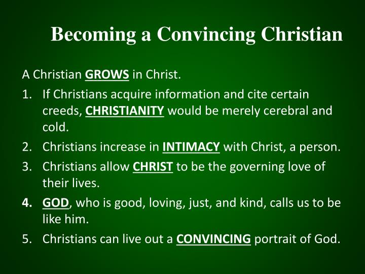 Becoming a Convincing Christian