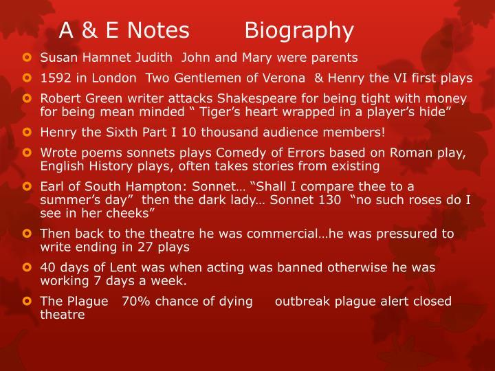 A & E Notes       Biography