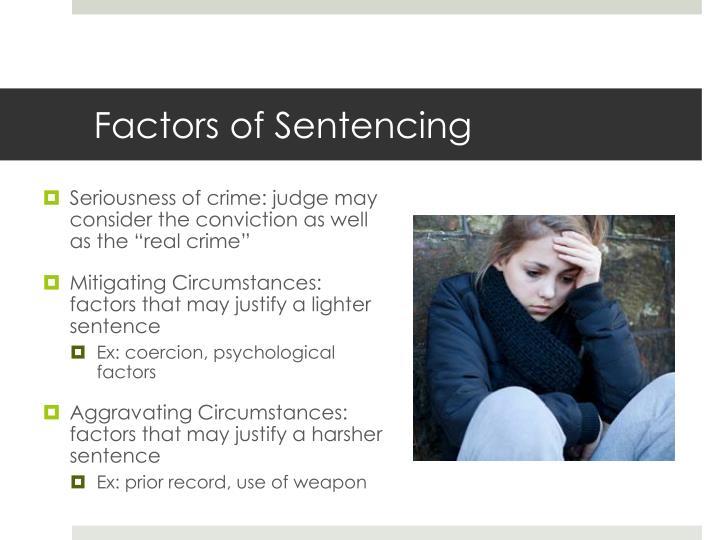 Factors of Sentencing