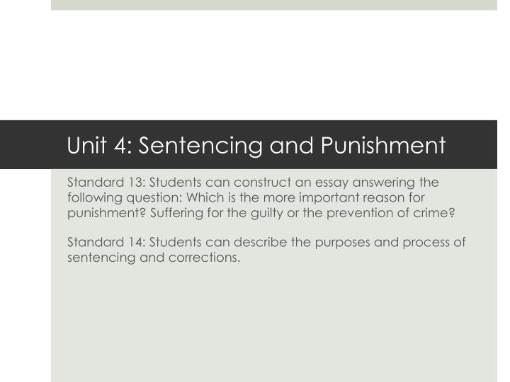 unit 4 sentencing and punishment