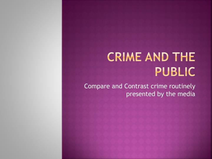 Crime and the public