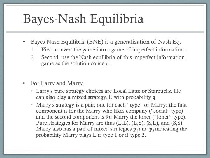 Bayes-Nash Equilibria