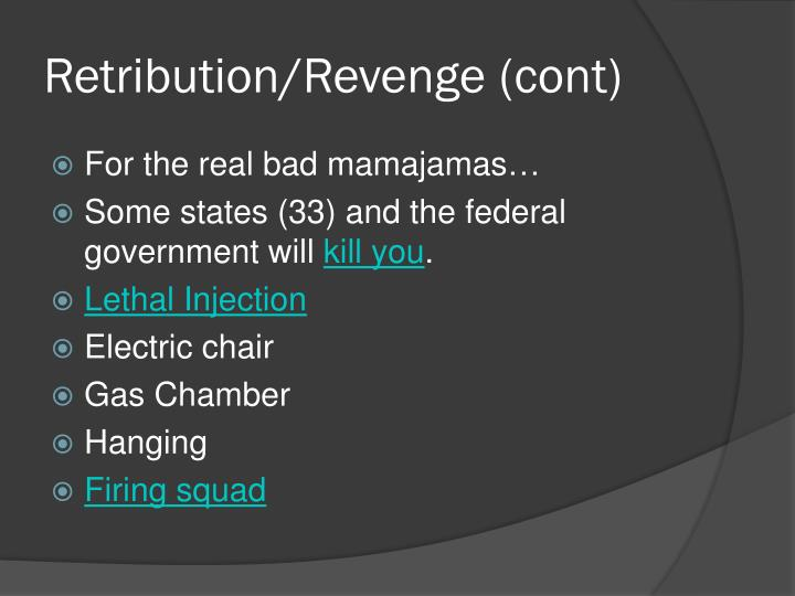 Retribution/Revenge (