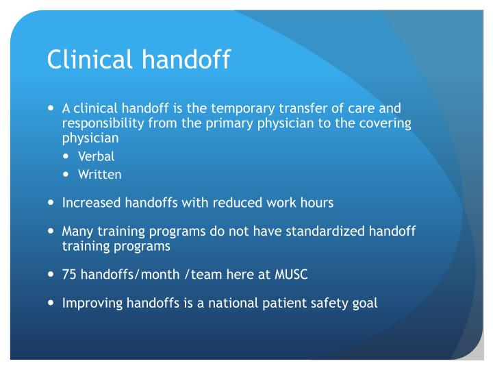 Clinical handoff