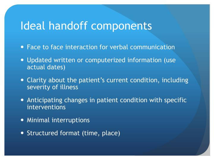 Ideal handoff components