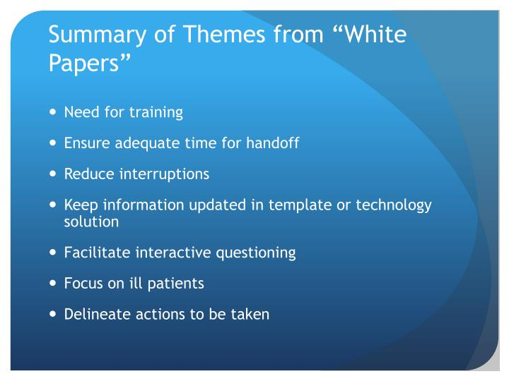"Summary of Themes from ""White Papers"""