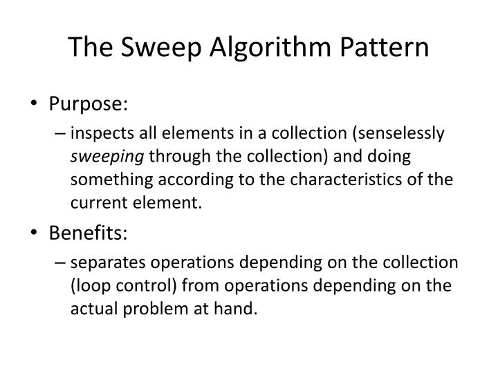The Sweep Algorithm Pattern