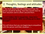 2 thoughts feelings and attitudes