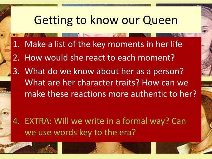 Getting to know our Queen