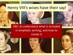 henry viii s wives have their say