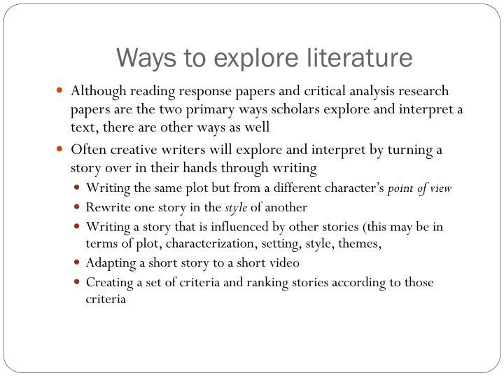 Ways to explore literature
