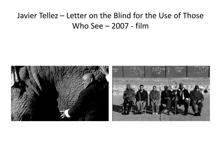 Javier tellez letter on the blind for the use of those who see 2007 film