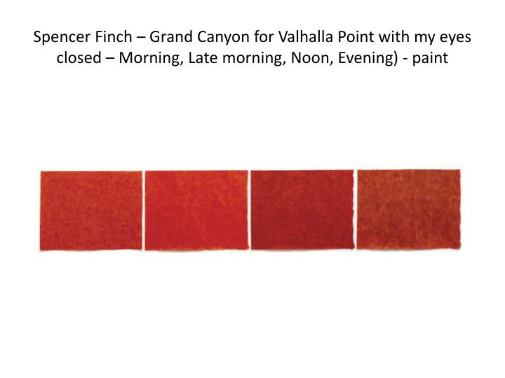 Spencer Finch – Grand Canyon for Valhalla Point with my eyes closed – Morning, Late morning, Noon, Evening) - paint