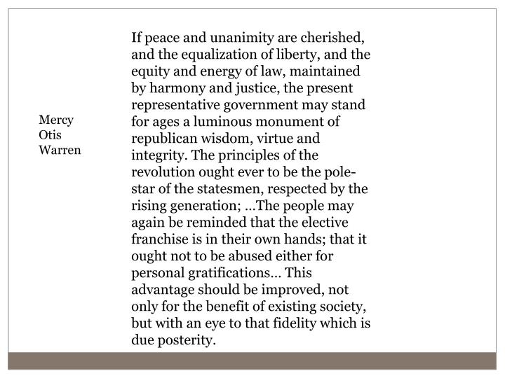 If peace and unanimity are cherished, and the equalization of liberty, and the equity and energy of ...
