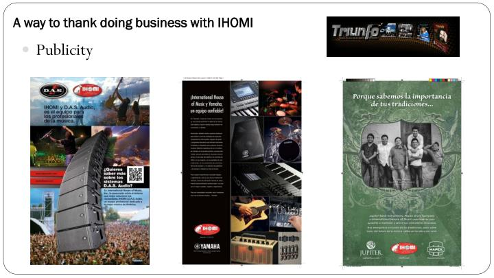 A way to thank doing business with IHOMI