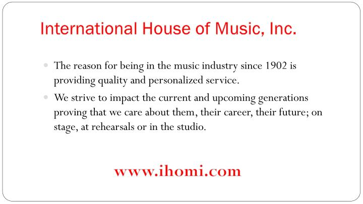 International house of music inc