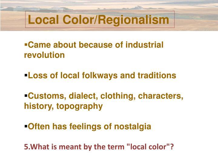 Local Color/Regionalism