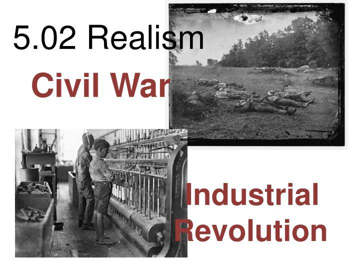 5.02 Realism