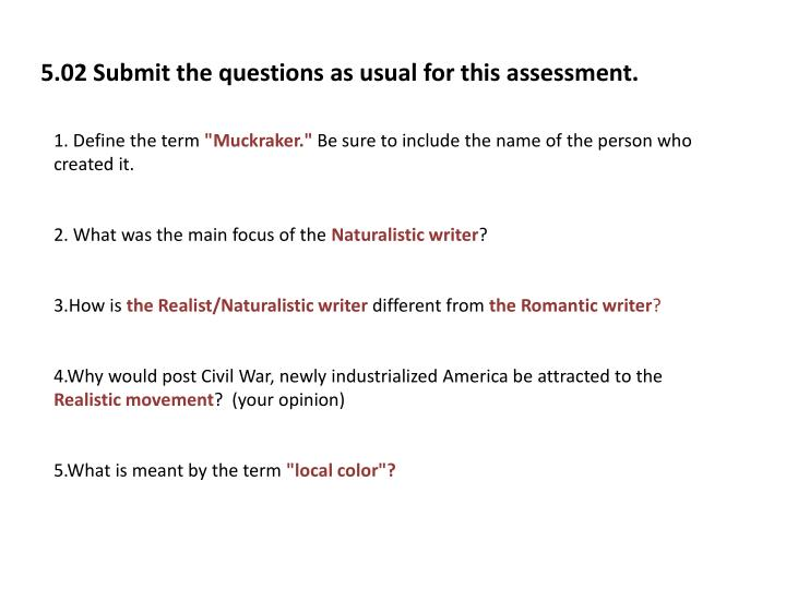 5.02 Submit the questions as usual for this assessment.