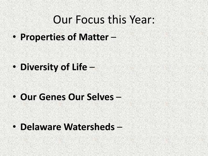 Our Focus this Year: