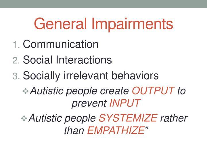 General Impairments