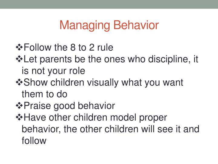 Managing Behavior