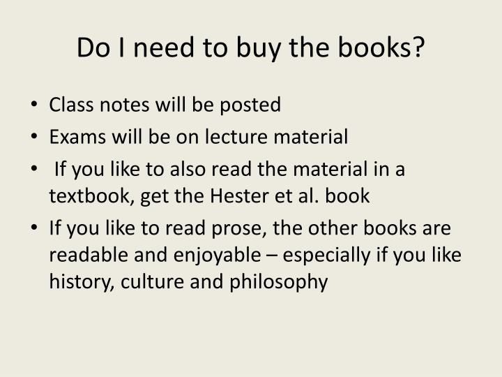 Do I need to buy the books?