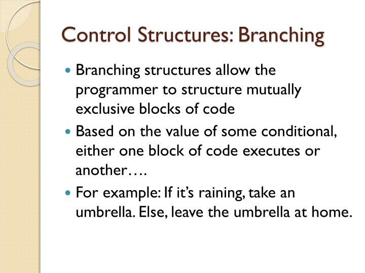 Control Structures:
