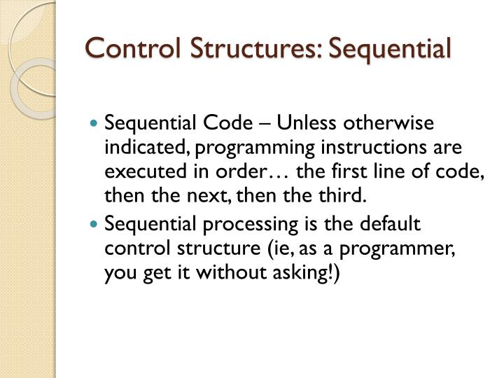 Control Structures: Sequential
