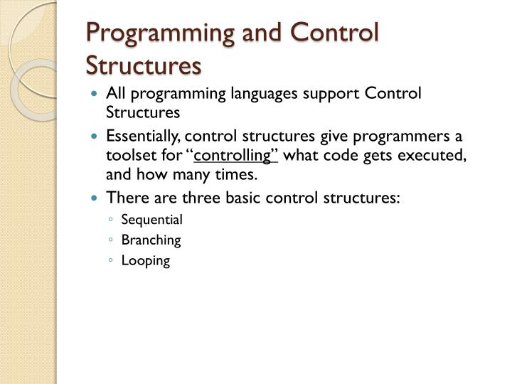 Programming and control structures