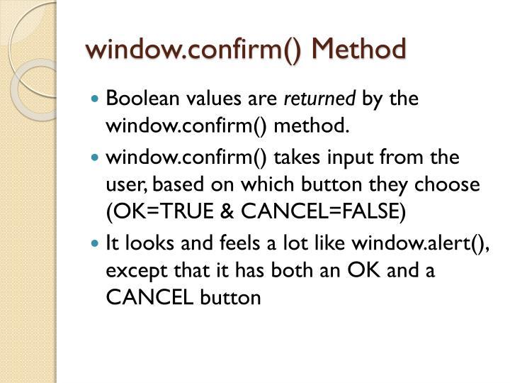 window.confirm() Method