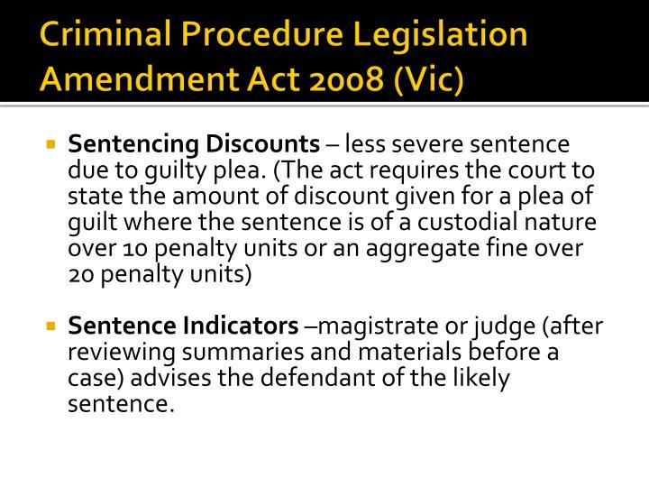 Criminal Procedure Legislation Amendment Act 2008 (Vic)