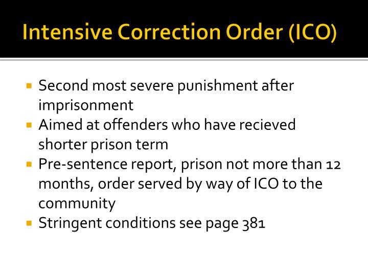 Intensive Correction Order (ICO)