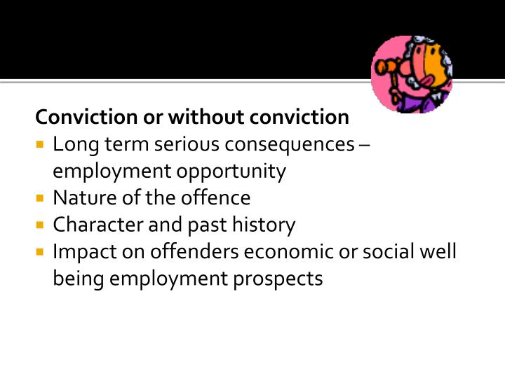 Conviction or without conviction