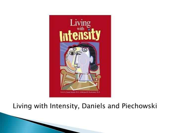 Living with Intensity, Daniels and Piechowski