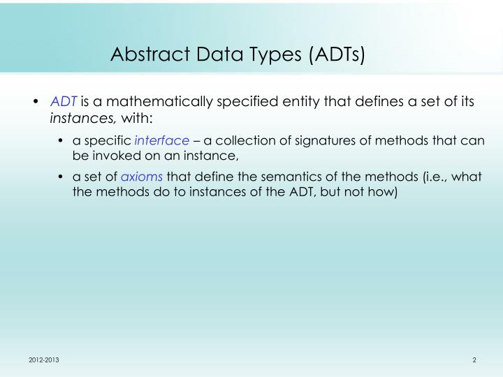 Abstract Data Types (ADTs)