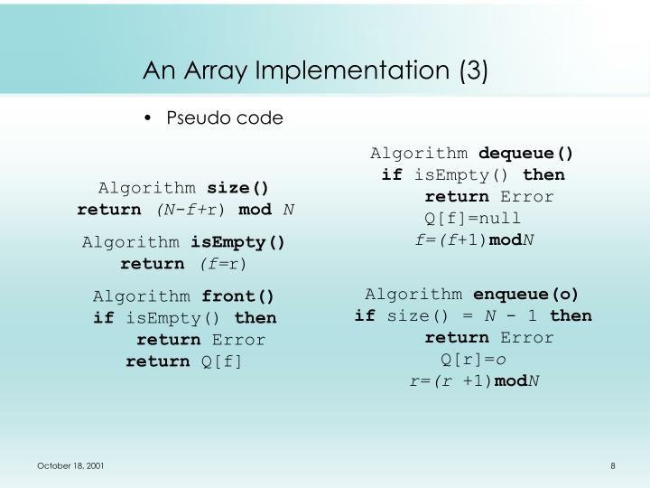An Array Implementation (3)