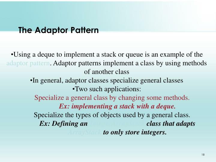 The Adaptor Pattern