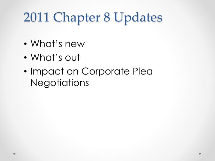 2011 Chapter 8 Updates