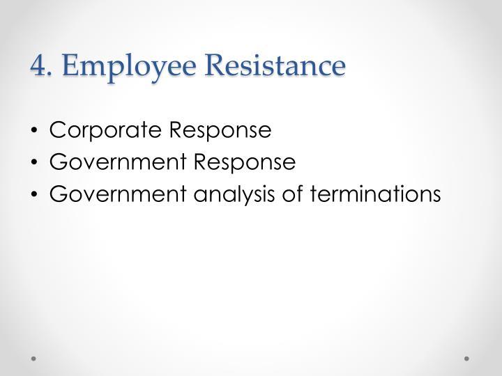 4. Employee Resistance