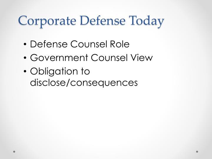Corporate Defense Today