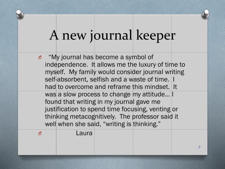 A new journal keeper