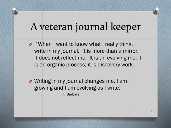 A veteran journal keeper