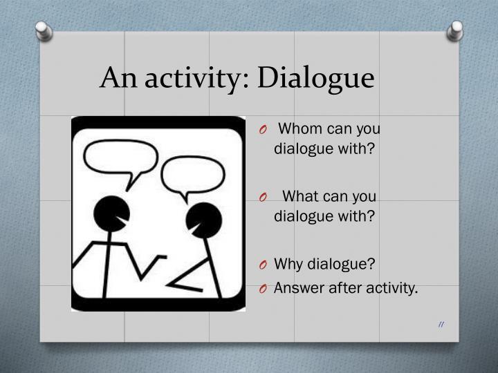 An activity: Dialogue